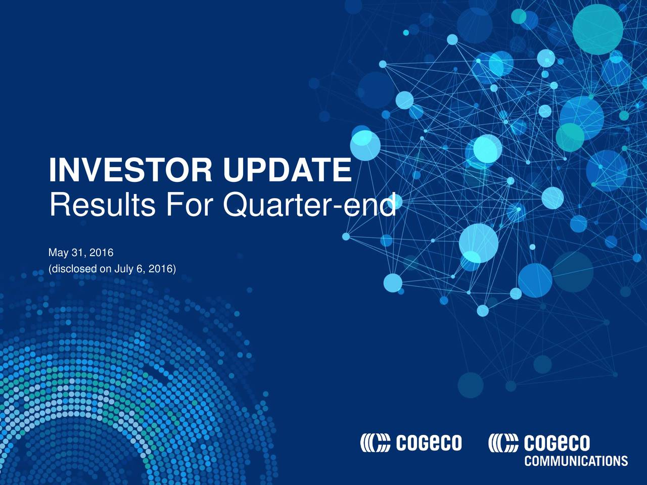 Results For Quarter-end (disclosed on July 6, 2016)