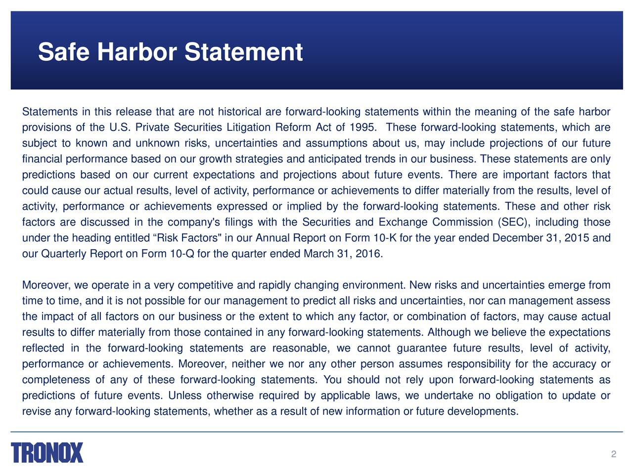 """Statements in this release that are not historical are forward-looking statements within the meaning of the safe harbor provisions of the U.S. Private Securities Litigation Reform Act of 1995. These forward-looking statements, which are subject to known and unknown risks, uncertainties and assumptions about us, may include projections of our future financial performance based on our growth strategies and anticipated trends in our business. These statements are only predictions based on our current expectations and projections about future events. There are important factors that could cause our actual results, level of activity,performance or achievements to differ materially from the results, level of activity,performance or achievements expressed or implied by the forward-looking statements. These and other risk factors are discussed in the company's filings with the Securities and Exchange Commission (SEC), including those under the heading entitled Risk Factors"""" in our Annual Report on Form 10-K for the year ended December 31, 2015 and our Quarterly Report on Form 10-Q for the quarter ended March 31, 2016. Moreover, we operate in a very competitive and rapidly changing environment. New risks and uncertainties emerge from time to time, and it is not possible for our management to predict all risks and uncertainties, nor can management assess the impact of all factors on our business or the extent to which any factor, or combination of factors, may cause actual results to differ materially from those contained in any forward-looking statements. Although we believe the expectations reflected in the forward-looking statements are reasonable, we cannot guarantee future results, level of activity, performance or achievements. Moreover, neither we nor any other person assumes responsibility for the accuracy or completeness of any of these forward-looking statements. You should not rely upon forward-looking statements as predictions of future events. Unless otherwise re"""