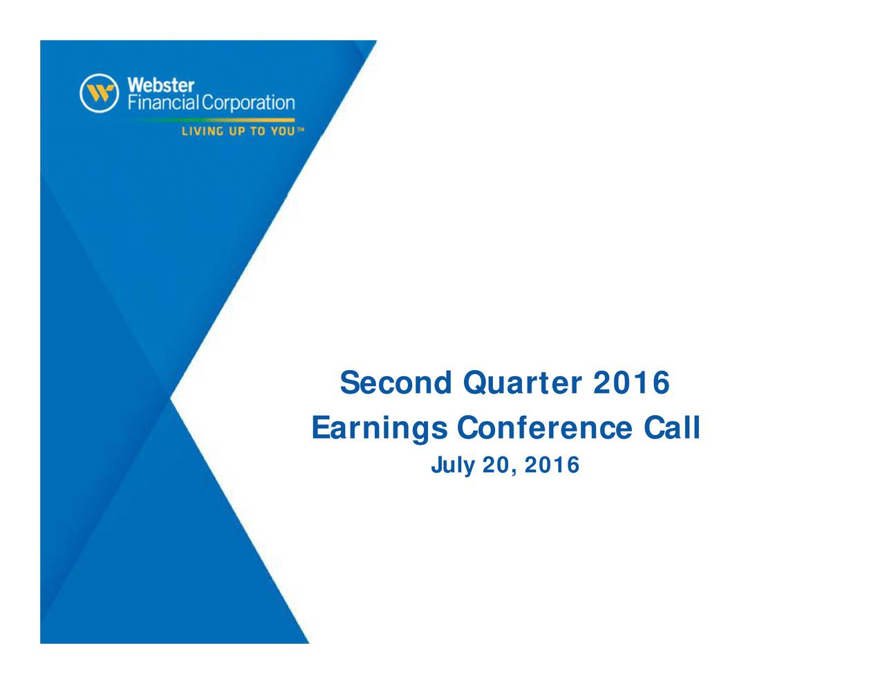 Earnings Conference Call July 20, 2016