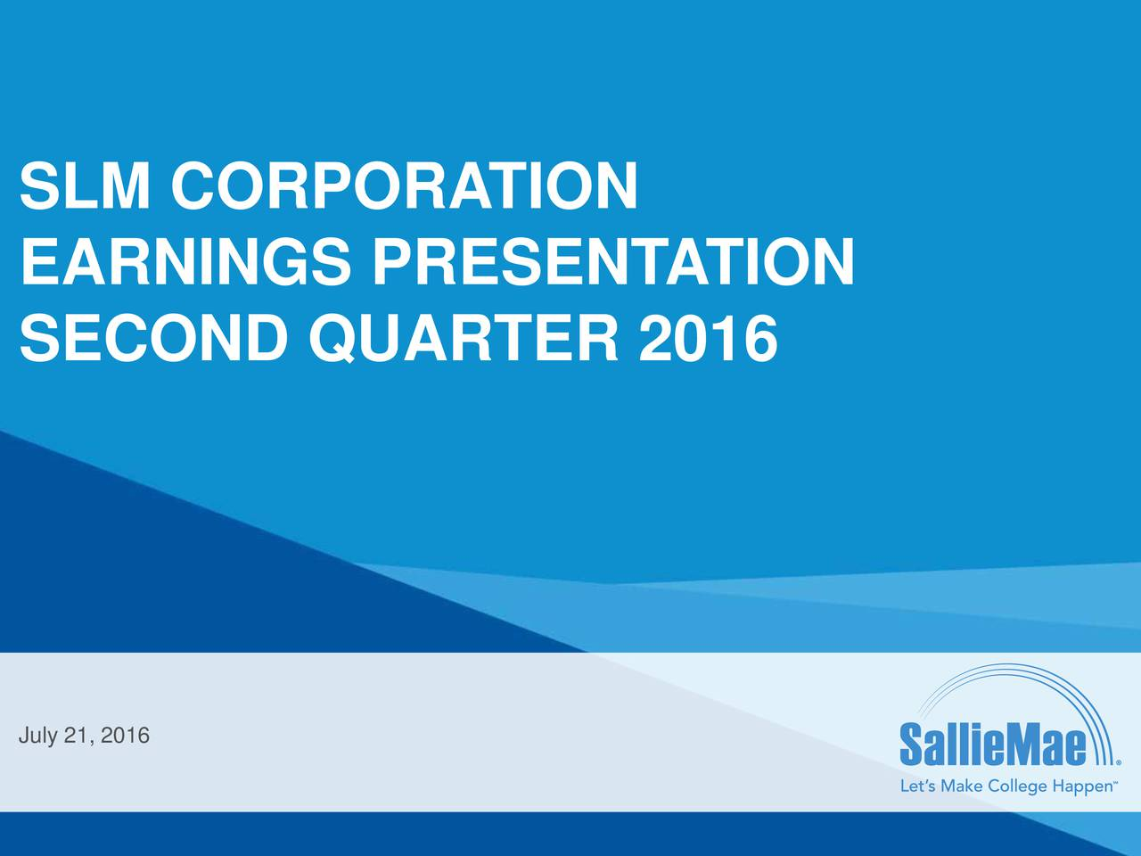 EARNINGS PRESENT ATION SECOND QUARTER 2016 July 21, 2016