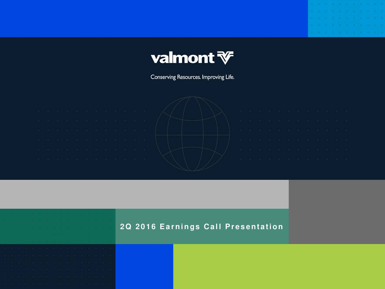 Valmont Industries. I2016 Investor Day