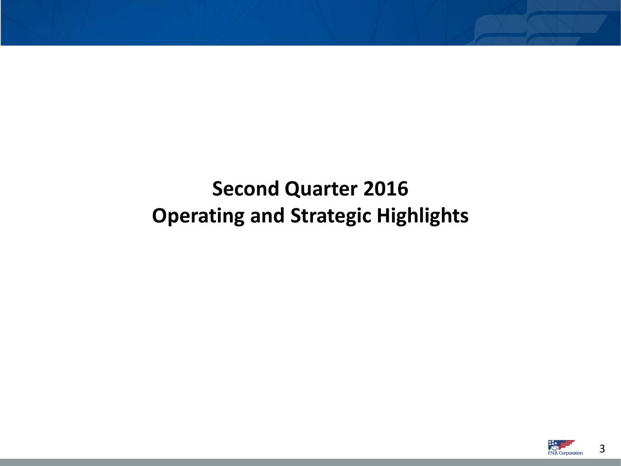 Operating and Strategic Highlights 3