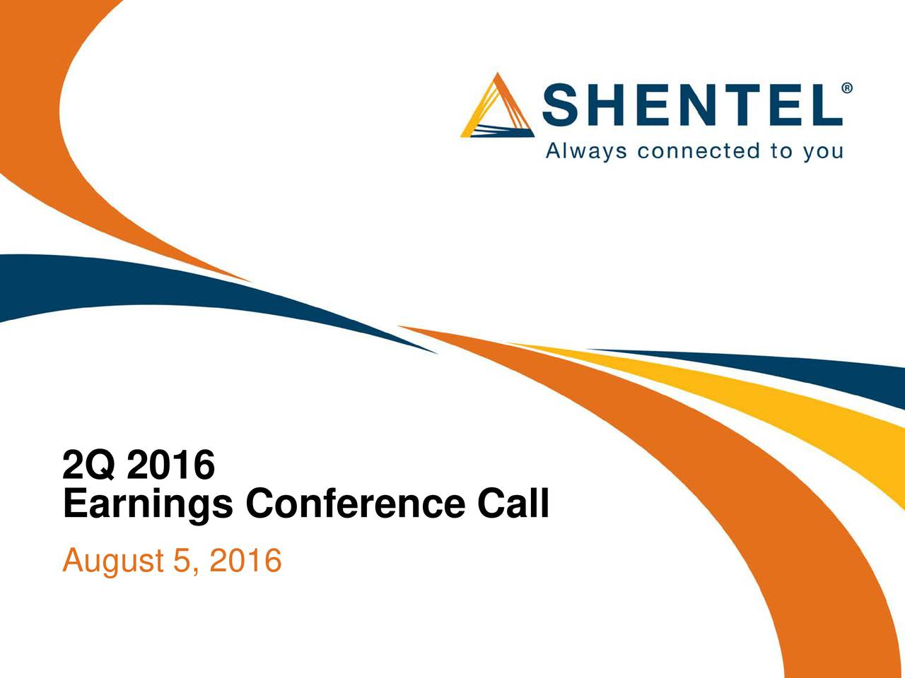 Earnings Conference Call August 5, 2016
