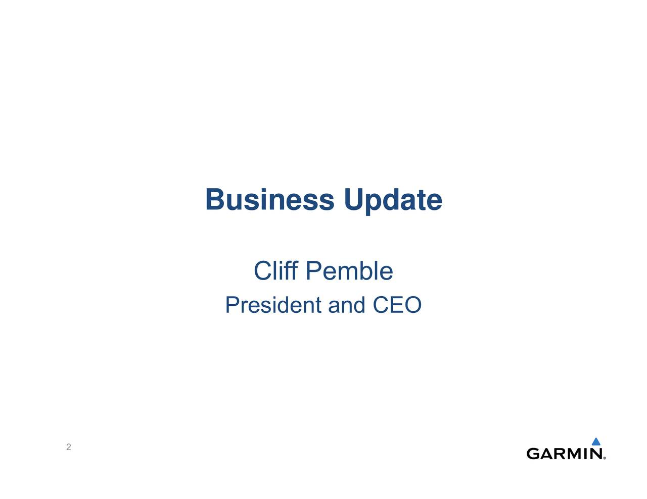 President and CEO Business Update 2
