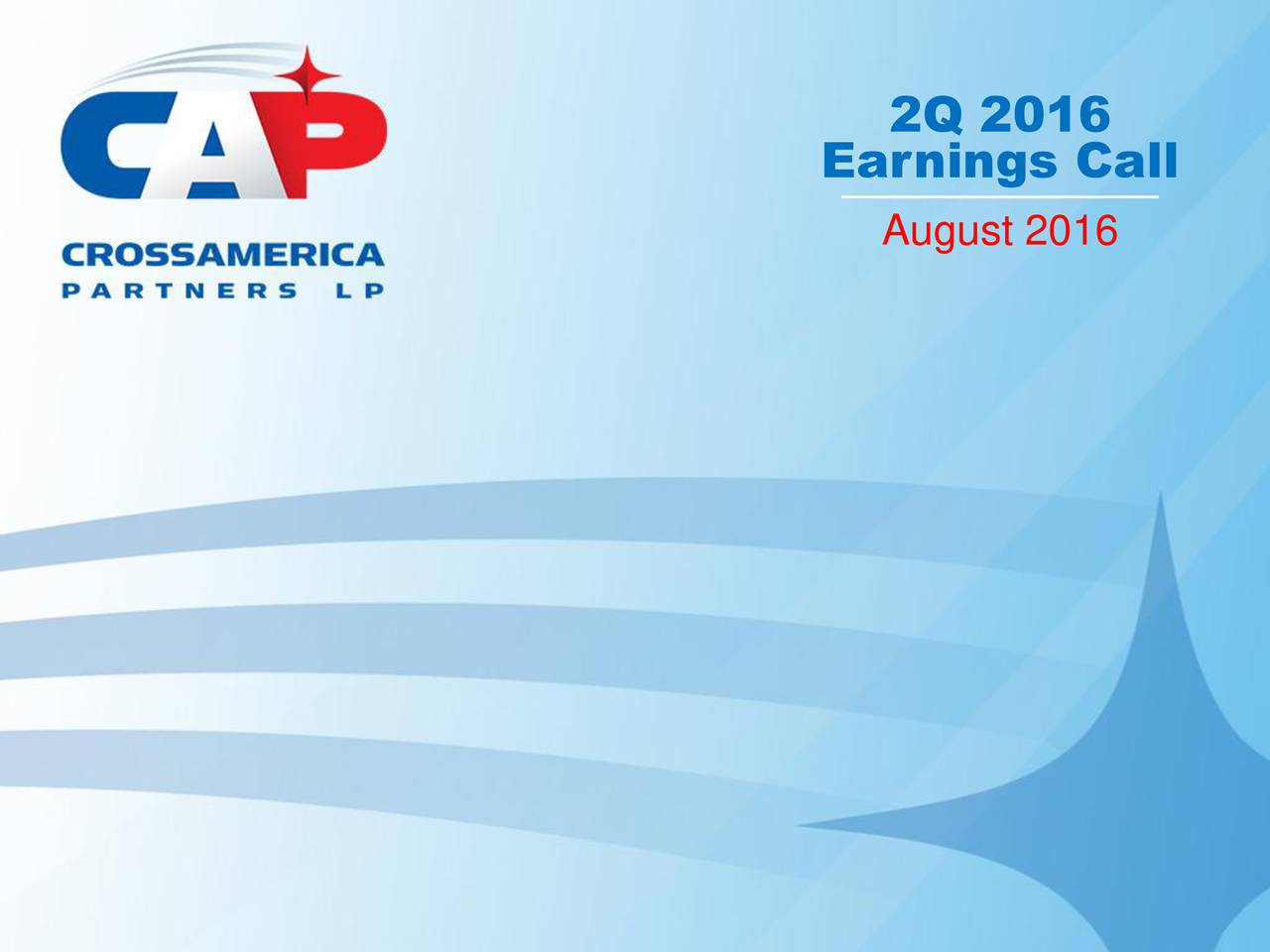 Earnings Call August 2016