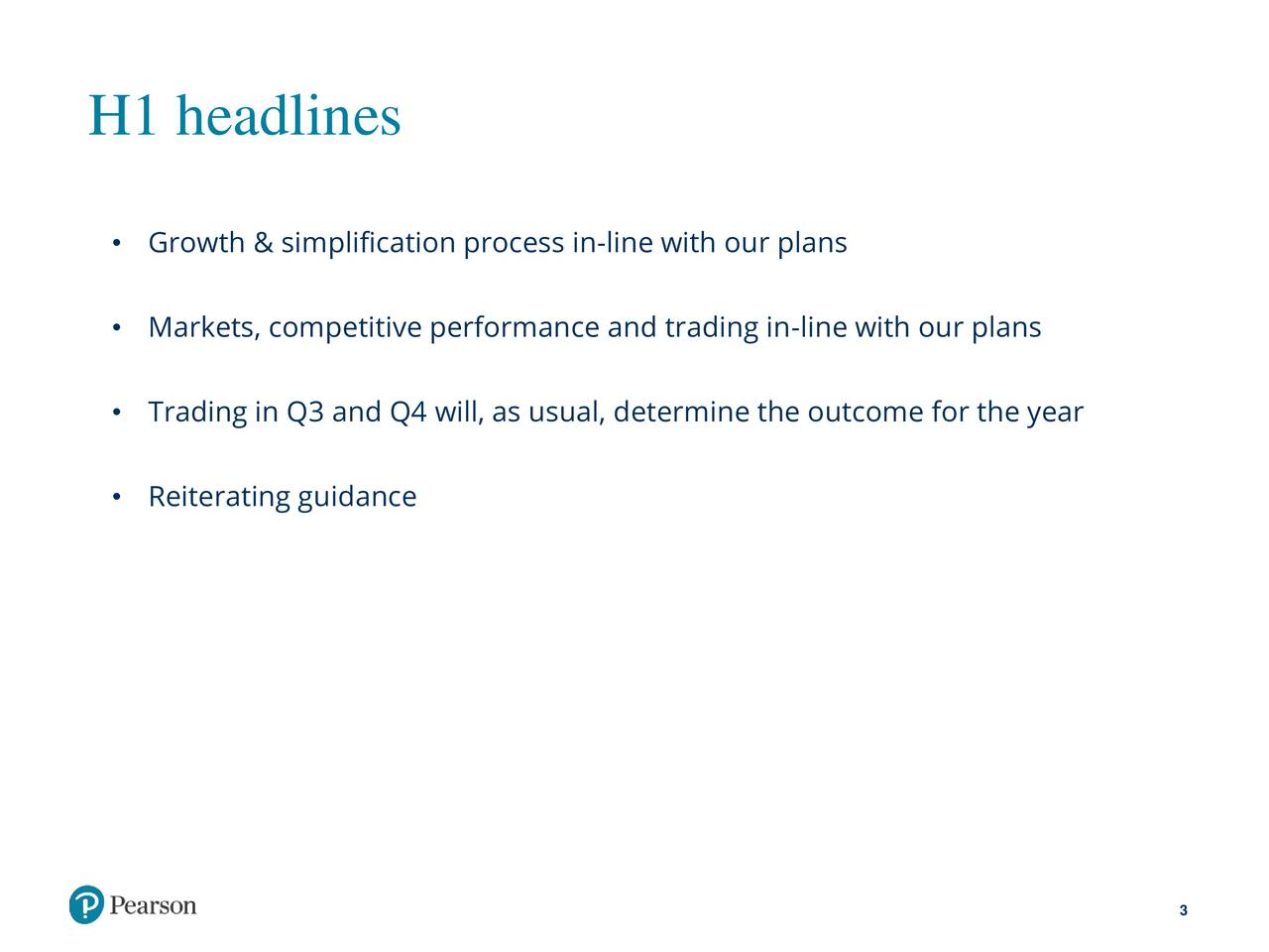 Growth & simplification process in-line with our plans Markets, competitive performance and trading in-line with our plans Trading in Q3 and Q4 will, as usual, determine the outcome for the year Reiterating guidance 3