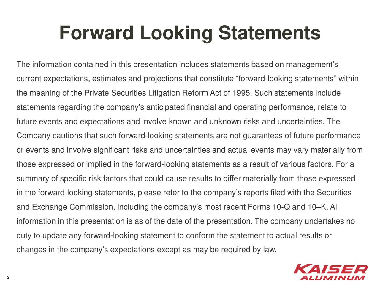 The information contained in this presentation includes statements based on managements current expectations, estimates and projections that constitute forward-looking statements within the meaning of the Private Securities Litigation Reform Act of 1995. Such statements include statements regarding the companys anticipated financial and operating performance, relate to future events and expectations and involve known and unknown risks and uncertainties. The Company cautions that such forward-looking statements are not guarantees of future performance or events and involve significant risks and uncertainties and actual events may vary materially from those expressed or implied in the forward-looking statements as a result of various factors. For a summary of specific risk factors that could cause results to differ materially from those expressed in the forward-looking statements, please refer to the companys reports filed with the Securities and Exchange Commission, including the companys most recent Forms 10-Q and 10K. All information in this presentation is as of the date of the presentation. The company undertakes no duty to update any forward-looking statement to conform the statement to actual results or changes in the companys expectations except as may be required by law. 2