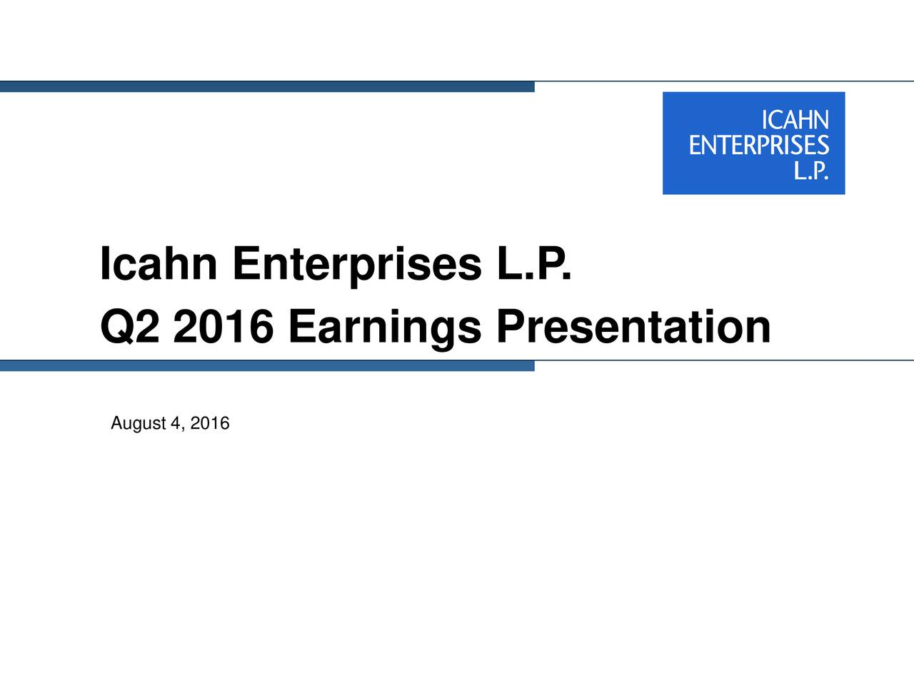 Q2 2016 Earnings Presentation August 4, 2016